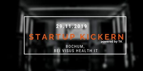 Startup Kickern bei Visus Health IT in Bochum (powered by TK) Tickets