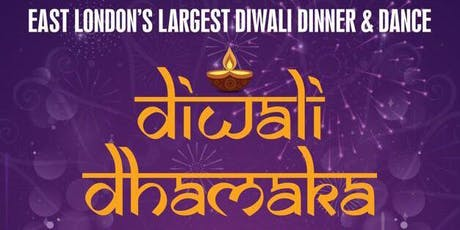 DIWALI DHAMAKA  DINNER AND DANCE 2019 tickets