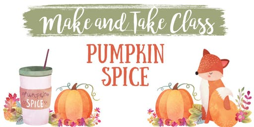 Madisonville Pumpkin Spice Make and Take