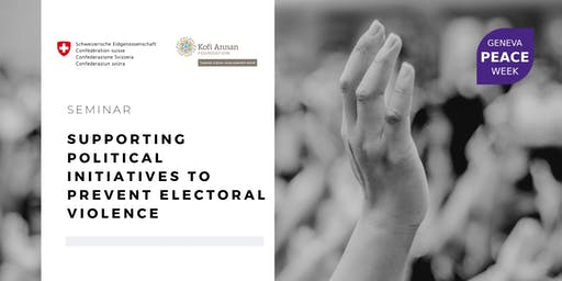 #GPW19: Supporting Political Initiatives to Prevent Electoral Violence