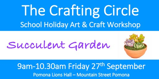 School Holiday Workshop - Succulent Garden