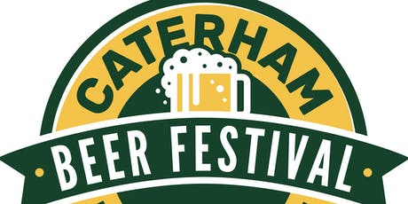 Caterham Beer Festival 2019 - By Caterham Round Table tickets