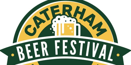 Caterham Beer Festival 2019 - By Caterham Round Table