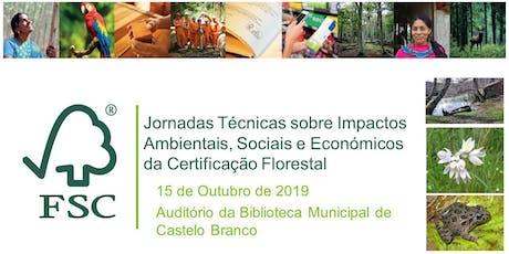 Impactos Ambientais, Sociais e Económicos da Certificação Florestal bilhetes