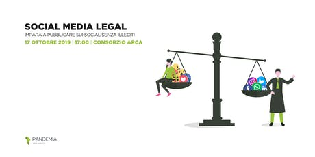 Social Media Legal: impara a pubblicare sui Social senza illeciti biglietti