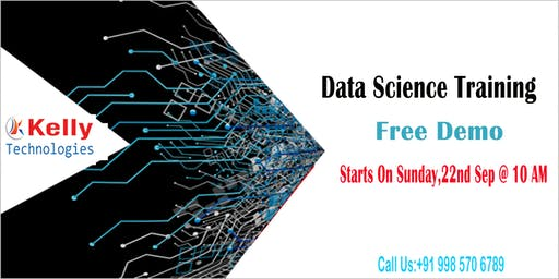 Data Science Demo By Industry Experts at Kelly Technologies On 22 Sep 10 AM