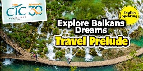 Balkans Travel Prelude tickets