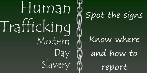 Human Trafficking and Slavery - Its closer than you think