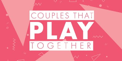 Couples That Play Together | June 4, 2020
