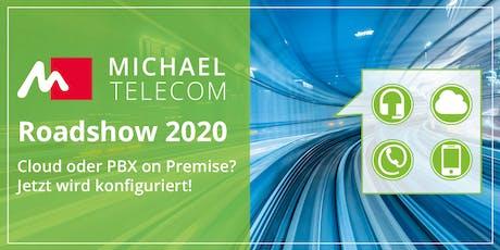 MichaelTelecom Roadshow: Cloud oder PBX on Premise? Jetzt wird konfiguriert! Tickets