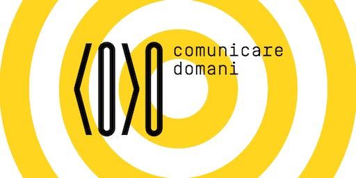 COMUNICARE DOMANI: (RI)CONOSCERE L'EFFICACIA