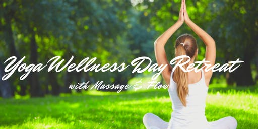 Yoga Wellness Day Retreat - Yoga 101: Reboot Your Body and Mind