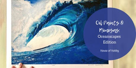 Oil Paints & Mimosa's: Oceanscapes Edition tickets