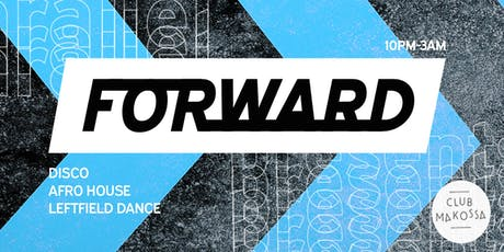 FORWARD: W/ Parallel & Friends tickets