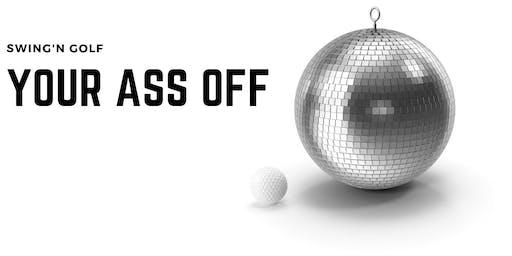 Swing'n Golf - Your Ass Off (Editie 5)
