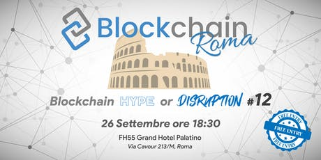 Blockchain Hype or Disruption #12 biglietti