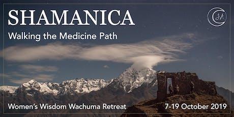 13 Day Shamanica Women's Wisdom Wachuma Retreat in Peru ingressos