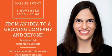 ONLINE MASTERMIND: From an Idea to a Growing Company and Beyond with Maria Jensen, CEO of Aavagen tickets