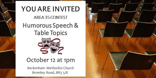 Area 35 Humorous Speech & Table Topics Contest