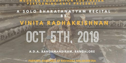 A Solo Bharatnatyam Recital by Vinita Radhakrishnan