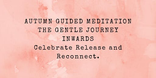 Autumn Guided Meditation