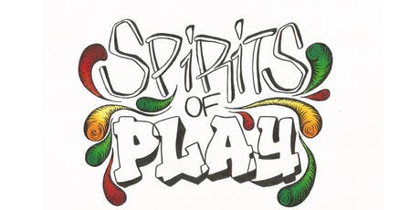 Spirits of Play  tickets