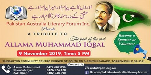 A Tribute to ALLAMAH MUHAMMAD IQBAL | Saturday 9 November 2019