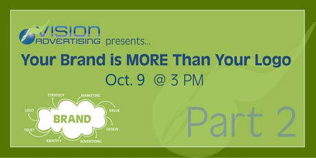 Vision Workshops: Your Brand is More Than Your Logo - Part 2 tickets