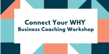 Connect Your WHY for Business Success tickets
