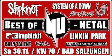 Best of NU-Metal 2019 / Liveshow / KW 70 / Bad Salzungen Tickets