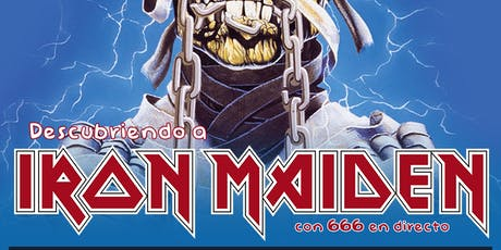 ROCK EN FAMILIA: Descubriendo a Iron Maiden - Alicante tickets
