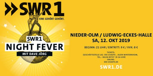 SWR1 *NIGHT FEVER* in Nieder-Olm