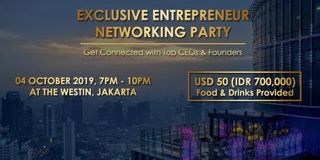 Exclusive Entrepreneur Networking Party | Jakarta tickets