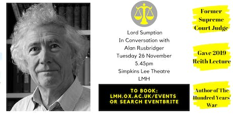 Lord Sumption In Conversation with Alan Rusbridger tickets