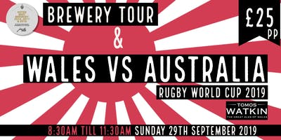 Wales v Australia + Mini Brewery Tour