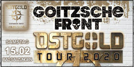 GOITZSCHE FRONT - OSTGOLD Tour 2020 - Bad Salzungen Tickets