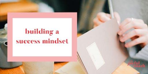 Building a Success Mindset
