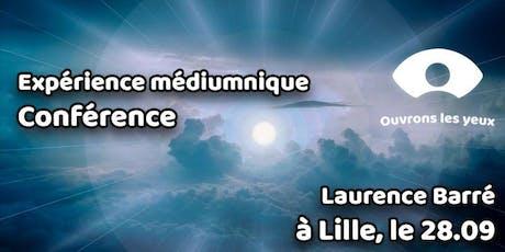 EXPERIENCE MEDIUMNIQUE AVEC LAURENCE BARRE billets