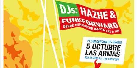 Dj. Hazhe & Funkforward entradas