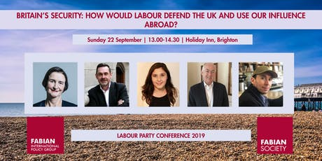 Fabian Fringe: Britain's Security: How would Labour defend the UK? tickets
