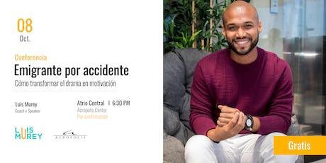 Conferencia: Emigrante por accidente tickets