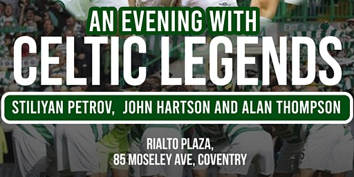 An Evening with Celtic Legends! - www.easyticketing.co.uk