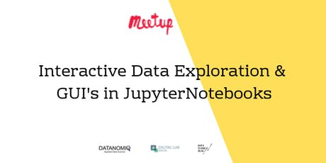 DATANOMIQ MeetUp: Interactive Data Exploration and GUI's in JupyterNotebook tickets