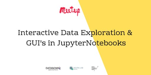 DATANOMIQ MeetUp: Interactive Data Exploration and GUI's in JupyterNotebook