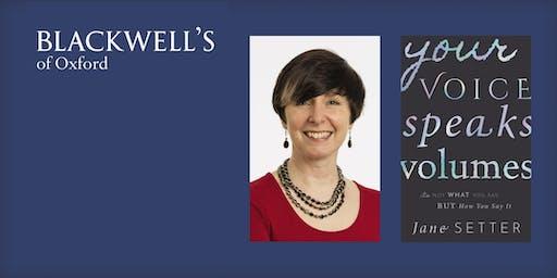 Jane Setter 'Your Voice Speaks Volumes'