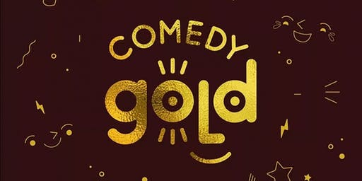 Comedy Gold - Sept 27th