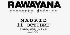 Rawayana en Madrid