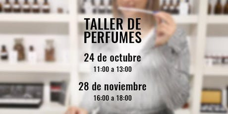 Taller de Perfumes y Cata Olfativa en la Academia del Perfume-28/11 entradas