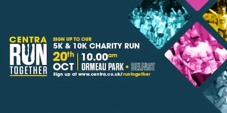 Centra Run Together 5k & 10k, Ormeau Park  tickets