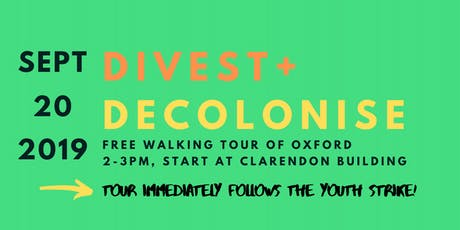 Divest and Decolonise Walking Tour of Oxford (FREE) tickets